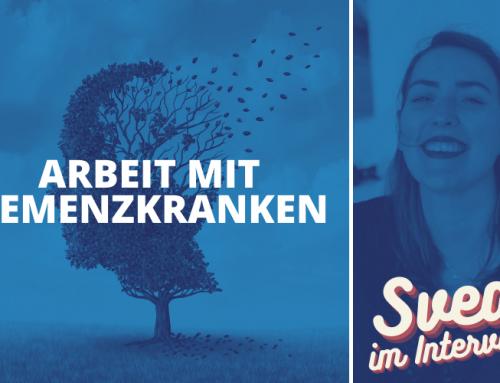 #32 die Arbeit mit Demenzkranken – Interview mit der Freiwilligen Svea Hahn